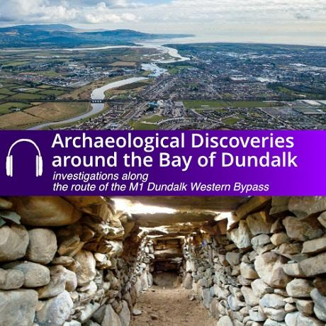 Cover of Archaeological Discoveries around the Bay of Dundalk audio guide